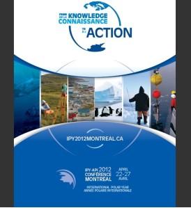 Conférence de l'Année polaire internationale 2012, De la connaissance à l'action, Montréal, 22-27 avril 2012