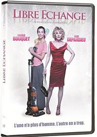 DVD Libre échange avec Carole Bouquet et Julie Depardieu