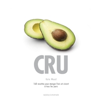 CRU, alimentation et recettes