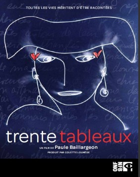 Trente tableaux, Paule Baillargeon ONF