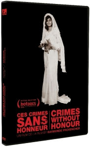 Ces crimes sans honneur de Raymonde Provencher