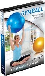 Forme et Santé Gymball,  Maux de dos et posture  DVD Imavision