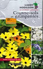 Couvre-sols et grimpantes Auteur : Larry Hodgson Guides Tout-Terrain  Éditions Broquet