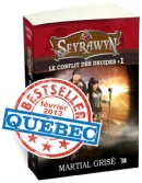 BestSeller-SEYRAWYN Le Conflit des Druides T1
