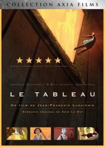 DVD Le Tableau, film d'animation scénarisé par Anik Le Ray et réalisé par Jean-François Laguionie