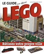 Le guide non-officiel LEGO  Auteurs : Oliver Albrecht et Joachim Klang  Éditions BROQUET.