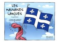 Les mauvaises langues  Auteur : François Dimitri  Béliveau éditeur