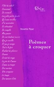 Recueil de Poèmes à croquer, Auteure Rosette, Pipar Éditeur Marcel Broquet, la nouvelle édition