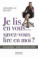 Anabelle Boyer, Je lis en vous... savez-vous lire en moi?, Béliveau éditeur Un livre rempli d'illustrations sur le non-verbal