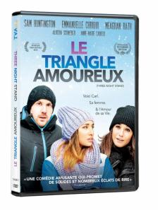 DVD Pat Kiely, Le triangle amoureux Three Night Stand avec Sam Huntington, Emmanuelle Chriqui, Meaghan Rath et Anne-Marie Cadieux