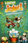 L'Agent Jean 6, Un mouton dans la tête Auteur : Alex A., Groupe Modus