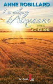 Les Ailes d'Alexanne Auteure : Anne Robillard Guy Saint-Jean éditeur