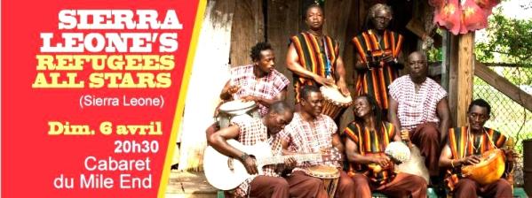 SIERRA LEONE'S REFUGEE ALL STARS, spectacles à Montréal en avril et au Festival International Nuits d'Afrique 2014