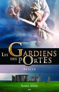 Les Gardiens des portes : Alicia