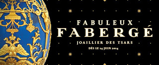 Fabuleux Fabergé JOAILLIER DES TSARS  Musée des beaux-arts de Montréal Du 14 juin au 5 octobre 2014