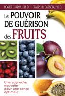 Le pouvoir de guérison des fruits - Une approche nouvelle pour une santé optimale, des docteurs Roger C. Rinn et Ralph E. Carson, est publié aux éditions Le dauphin blanc.