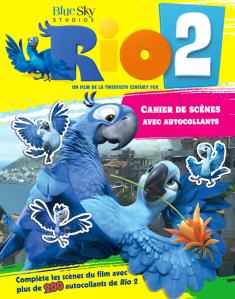 RIO 2, cahier de scènes avec autocollants