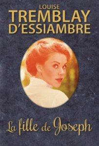 La fille de Joseph, premier roman de Louise Tremblay-D'Essiambre est publié en édition spéciale anniversaire chez Guy Saint-Jean éditeur.