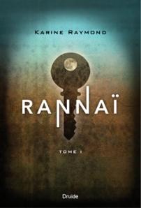 Premier tome de la série Rannaï, de Karine Raymond est publié aux éditions Druide