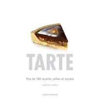 TARTE par Isabelle Lambert est publié aux éditions Modus Vivendi.