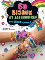 60 bijoux et accessoires en élastiques aux éditions Broquet