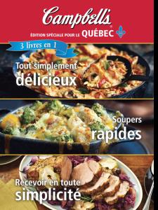 Le plus récent livre de recettes Campbell's, édition spéciale pour le Québec, est publié en format boudiné avec couverture cartonnée, aux éditions Broquet.