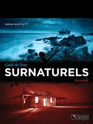 Guide des lieux surnaturels du monde Éditions Broquet