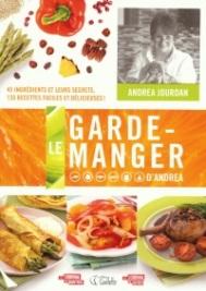 Ce livre de recettes d'Andrea Jourdan intitulé Le garde-manger d'Andrea pourrait bien être le premier que vous ouvrez pour sa simplicité à trouver des recettes pour tel ou tel aliment. Publié aux éditions de la Goélette.
