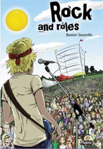 Rock and rôles, Comment devenir une vedette du rock en quelques leçons faciles, est un essai de Bastien Sasseville publié aux édition Phoenix, collection JE DÉCOUVRE.
