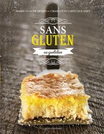 Livre de recettes Sans gluten au quotidien signé Marie-Claude Morin et Charlotte Larocque Saey publié aux éditions Modus Vivendi.