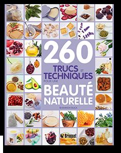 260 trucs et techniques pour une beauté naturelle de Shannon Buck est publié en français aux éditions Broquet.