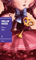 Millie Rose, album illustré de 32 pages, de Lili Chartrand avec les illustrations d'Annie Rodrigue, est publié aux éditions Druide, collection Motif(s).