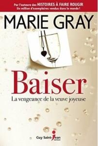 Baiser tome 2 de Marie Gray, Guy Saint-Jean éditeur