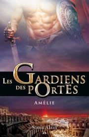 Les gardiens des portes T3 Amélie