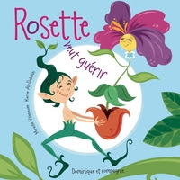 Rosette veut guérir, album pour enfants