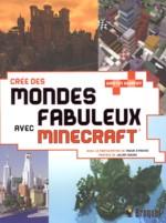 Crée des mondes fabuleux avec Minecraft