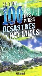 Le top 100 des pires désastres naturels